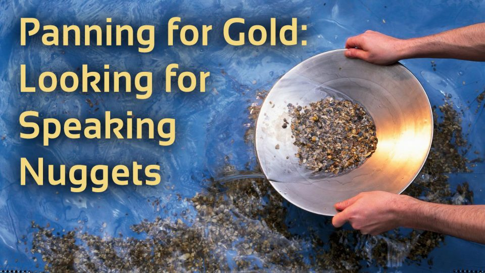 public speaking tips panning for gold