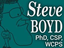 Professional Speaker, Steve Boyd, PhD, CSP, WCPS